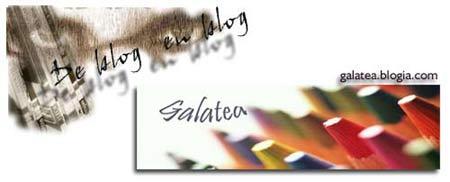 De blog en blog:   Galatea